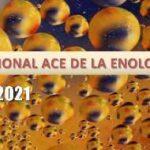 Congreso Internacional ACE de la Enologia y el cava 2021: Biomoléculas e innovación disruptiva en enologia